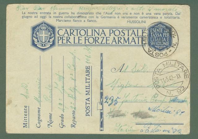 Storia postale Regno. SECONDA GUERRA. DALLA POSTA MILITARE 101 ALLA POSTA MILITARE 92. Cartolina in franchigia del 25.04.1942.