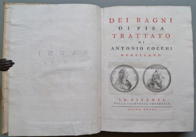 DEI BAGNI DI PISA. TRATTATO DI ANTONIO COCCHI MUGELLANO.