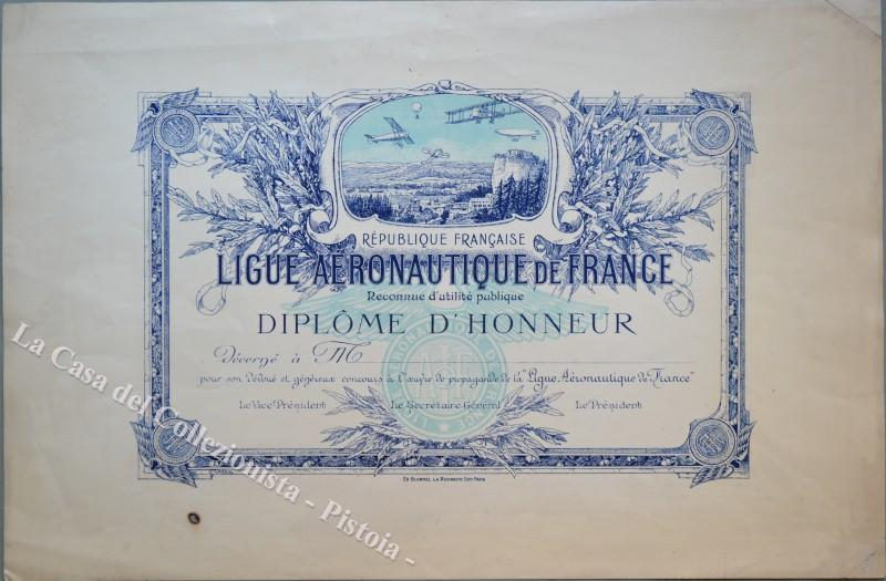 "AVIAZIONE. ""REPUBLIQUE FRANCAISE. Ligue Aeronatique de France….DIPLOME D'HONNEUR""."