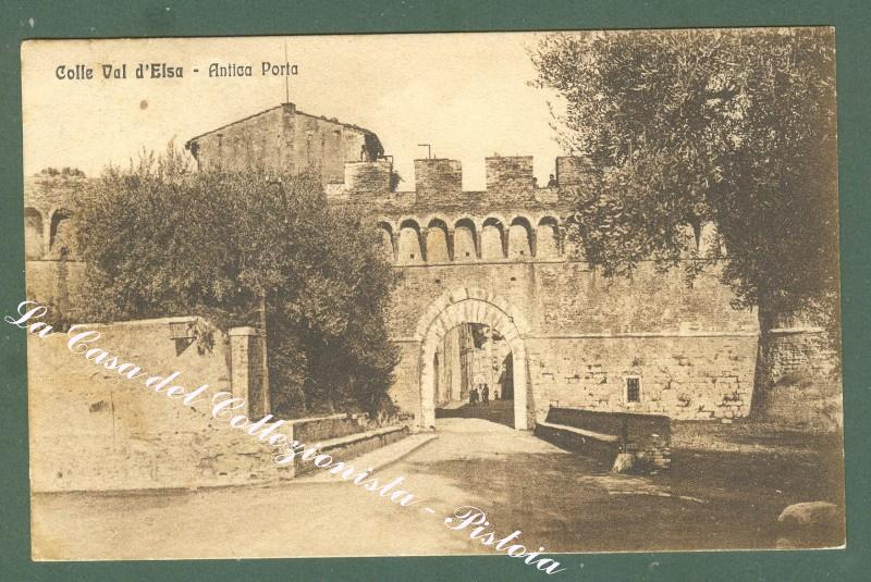 Toscana. COLLE VAL D'ELSA, Siena. Antica porta. Cartolina d'epoca viaggiata.