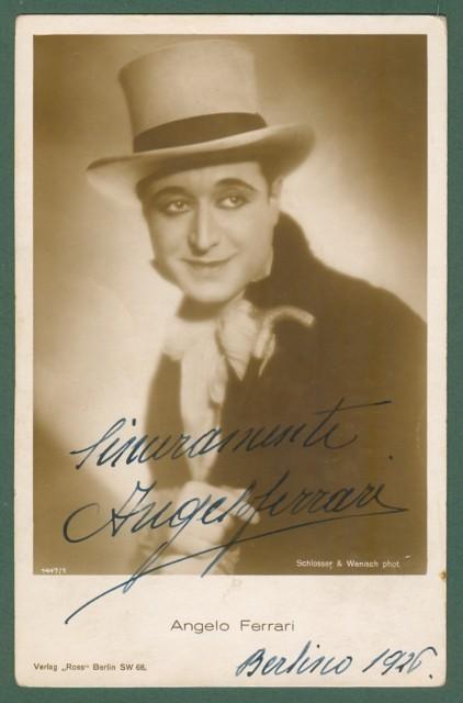 FERRARI ANGELO (Roma 1897 - Berlino 1945). Attore italiano emigrato in Germania. Firma autografa al recto di sua foto cartolina del 1926.