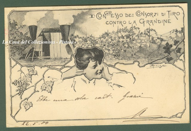 I'° CONGRESSO DEI CONSORZI DI TIRO CONTRO LA GRANDINE. Disegno di A. Salza. Cartolina viaggiata nel 1900.