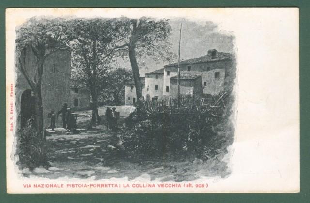 Toscana. COLLINA VECCHIA, Pistoia. Cartolina d'epoca non viaggiata, inizio '900.
