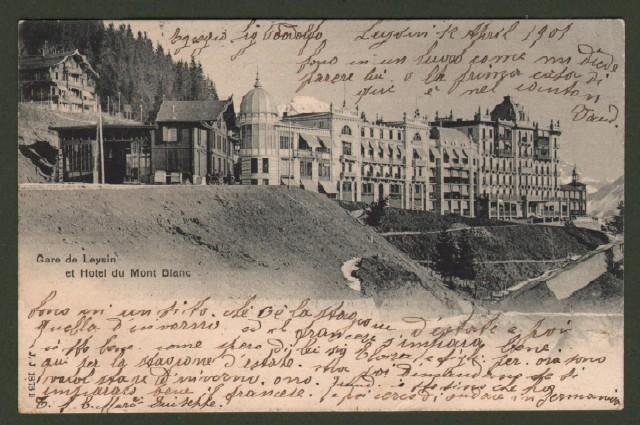 Svizzera. Gare de Leysin et Hotel du Mont Blanc. La stazione e l'hotel del Monte Bianco.