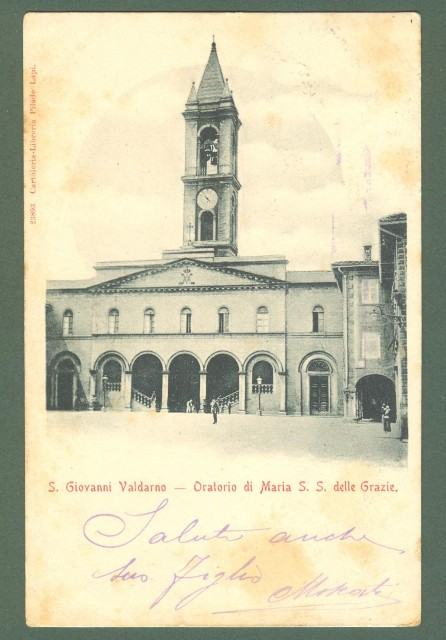 Toscana. S. GIOVANNI VALDARNO, Arezzo. S. Maria delle Grazie. Cartolina d'epoca viaggiata nel 1900