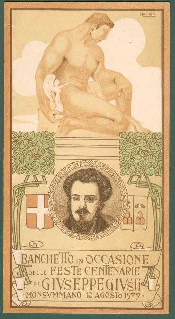 MENU' * Banchetto in occasione della festa per il centenario di Giuseppe Giusti. Monsummano (Pistoia) 10 Agosto 1909