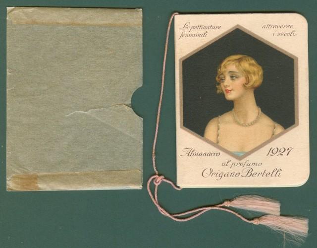 CALENDARIETTO anno 1927. LE PETTINATURE FEMMINILI ATTRAVERSO I SECOLI