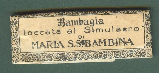 RELIQUIA. Bambagia toccata al Simulacro di MARIA S. S. BAMBINA