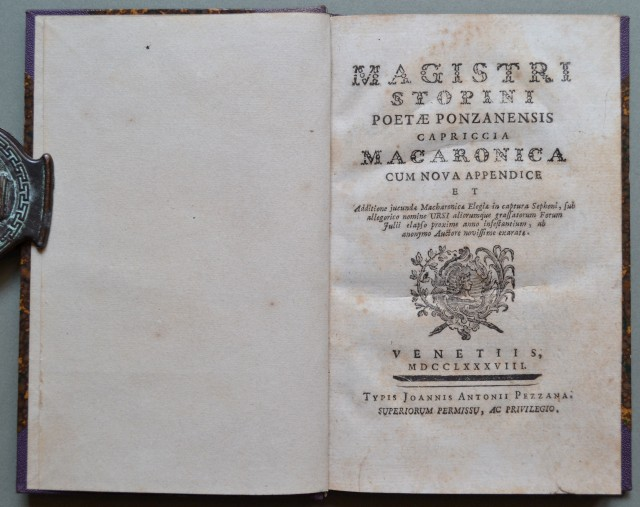 (Letteratura ediz. '700) ORSINI CESARE. MAGISTRI STOPINI POETAE PONZANENSIS CAPRICCIA MACARONICA CUM NOVA APPENDICE ET Additione jucundae Macharonica Elegiea in captura Sephoni,...