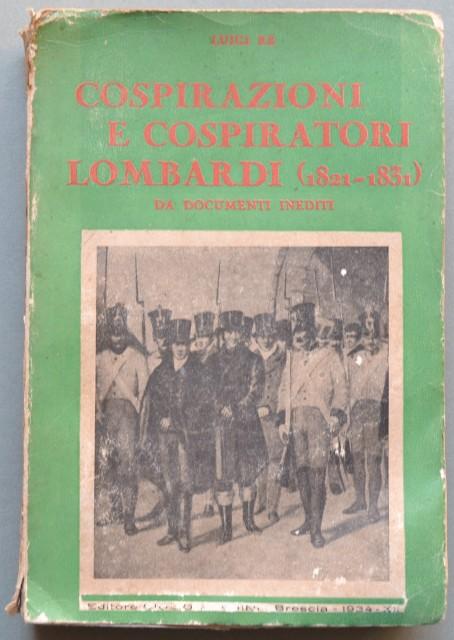 Cospirazioni e cospiratori lombardi (1821 '– 1831). Da documenti inediti.