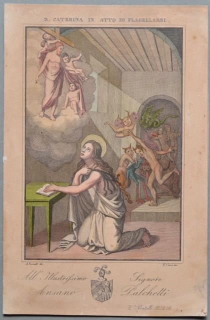 SANTA CATERINA IN ATTO DI FLAGELLARSI. Stampa devozionale acquarellata all'epoca incisa da F. Corsi.